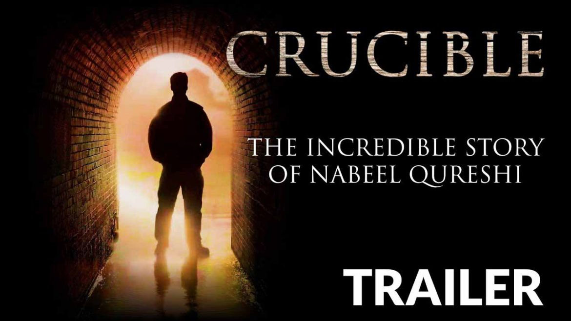 Crucible – Film About Nabeel Qureshi