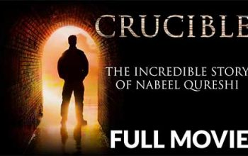 Crucible - The Incredible Story of Nabeel Qureshi
